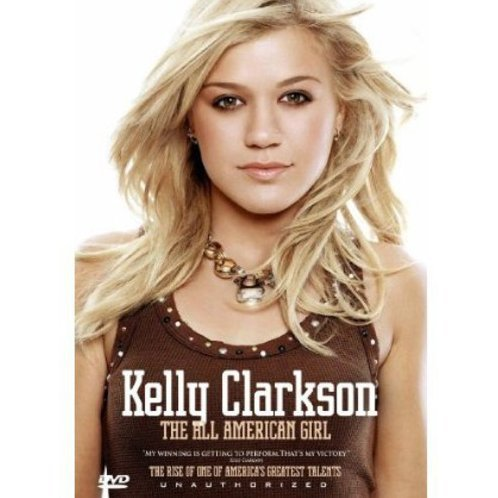 Kelly Clarkson: All American Girl