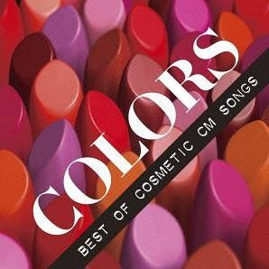 Colors - Best Of Cosmetic Cm Songs