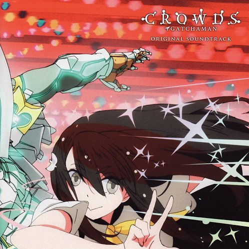 Gatchaman Crowds Original Soundtrack