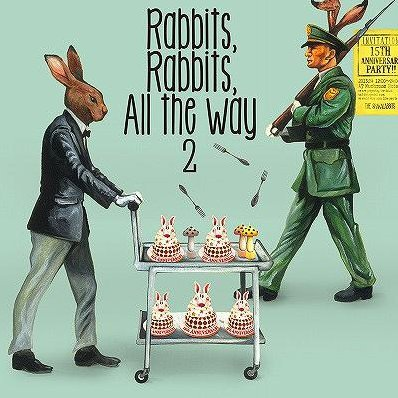 Rabbits Rabbits All The Way 2 [CD+DVD Limited Edition]