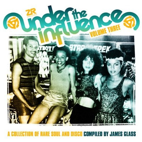Under the Influence:Collection of Rare Soul & Disc: Vol. 3-Under the Influence:Collection of Rare Soul