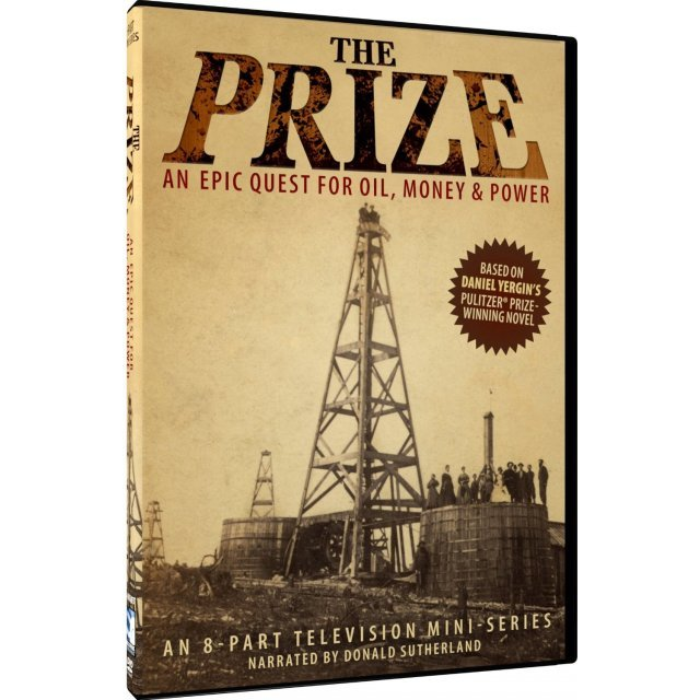 The Prize: An Epic Quest for Oil, Money & Power