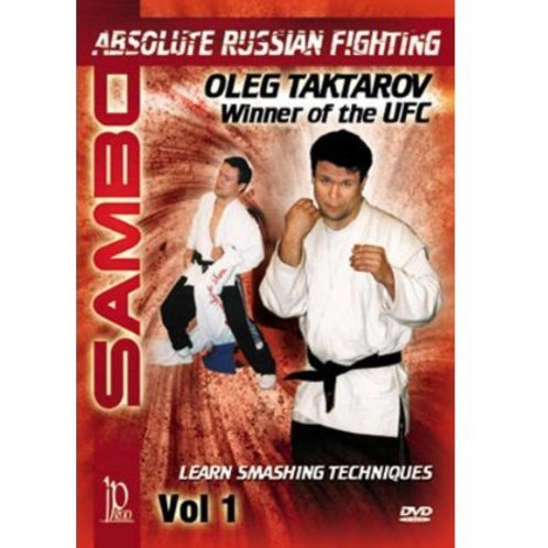 Sambo: Absolute Russian Fighting Vol. 1 - Learn Smashing Techniques