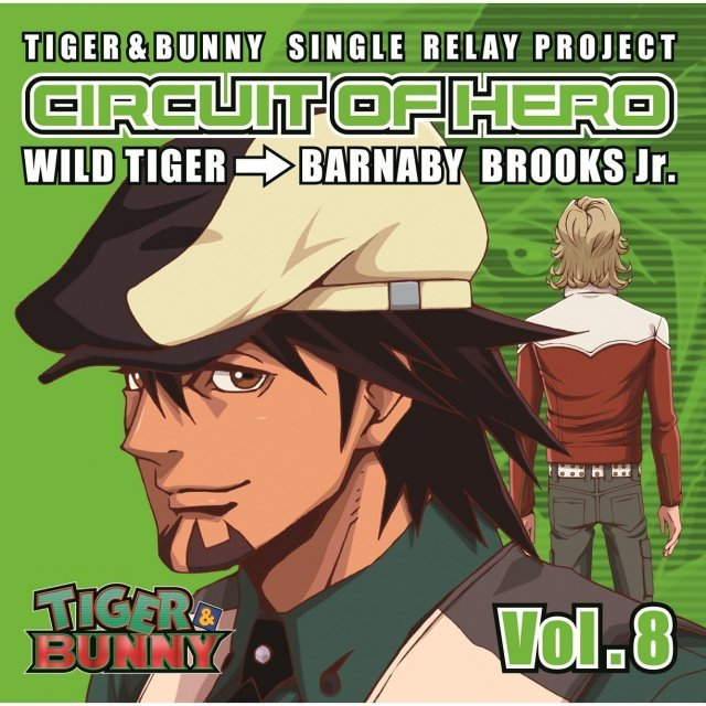 Tiger & Bunny - Single Relay Project Circuit Of Hero Vol.8