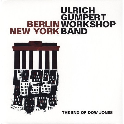 Ulrich Gumpert Workshop Band: Berlin New York