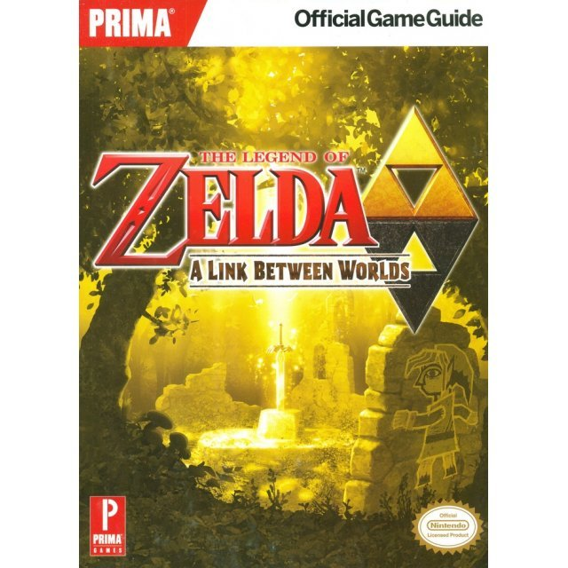 The Legend of Zelda: A Link Between Worlds Official Game Guide