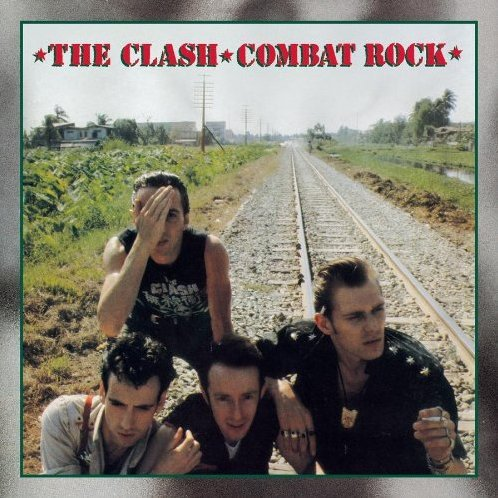 Combat Rock [Remastered]