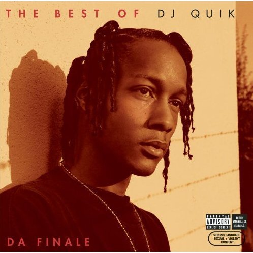 The Best Of DJ Quik - Da Finale [Explicit Version]