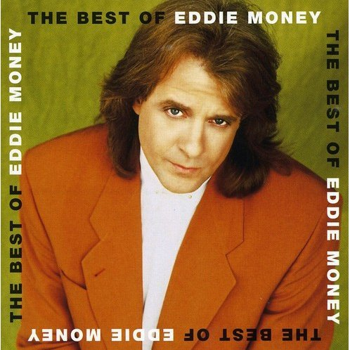 Best of Eddie Money