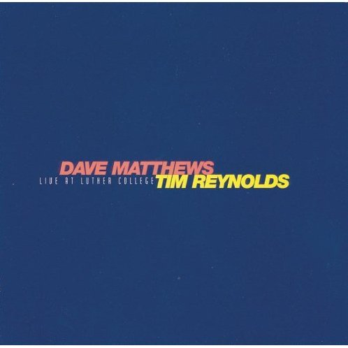 David Matthews Tim Reynolds: Live at Luther College