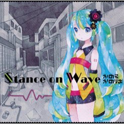 Stance on Wave
