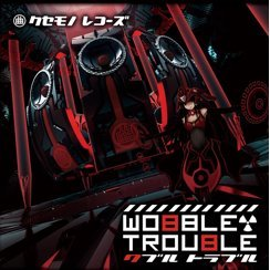 Wobble Trouble