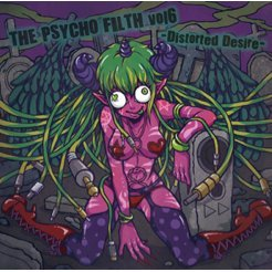 The Psycho Filth vol 6 - Distorted Desire -