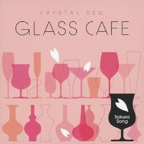 Glass Cafe Crystal Dew Sakura