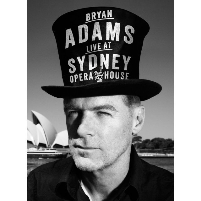 Bryan Adams: The Bare Bones Tour - Live at Sydney Opera House