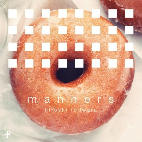 Manners [Limited Edition]