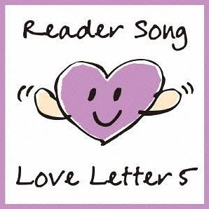 Reader Song - Love Letter 5 / Cinema