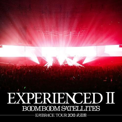 Experienced II - Embrace Tour 2013 Budokan [CD+DVD]
