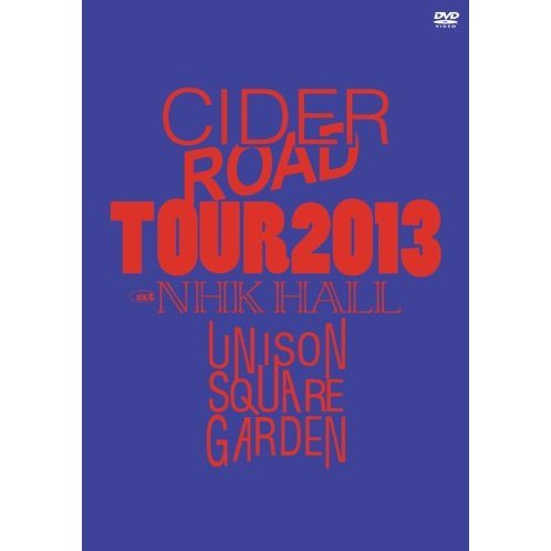 Tour 2013 Cider Road Tour @ Nhk Hall 2013.04.10