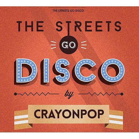The Streets Go Disco