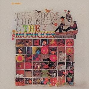 The Birds, The Bees & The Monkees [Limited Edition/Remastered]
