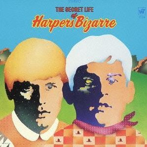 The Secret Life of Harpers Bizzare [Remastered]
