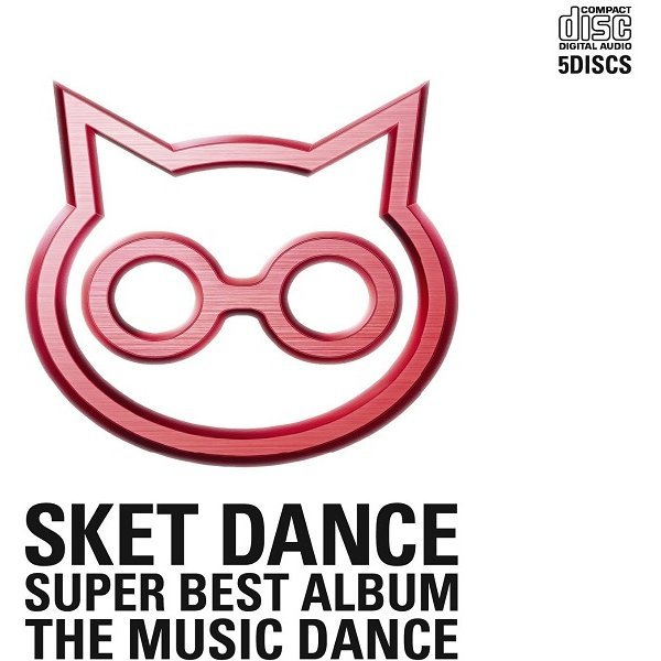 Sket Dance Super Best Album The Music Dance