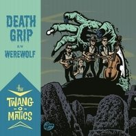 Death Grip / Werewolf