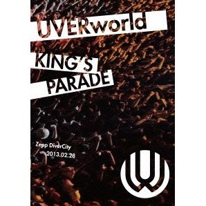 Uverworld King's Parade Zepp Divercity 2013.02.28