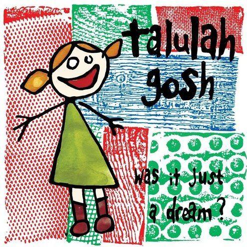 Talulah Gosh Bringing Up Baby
