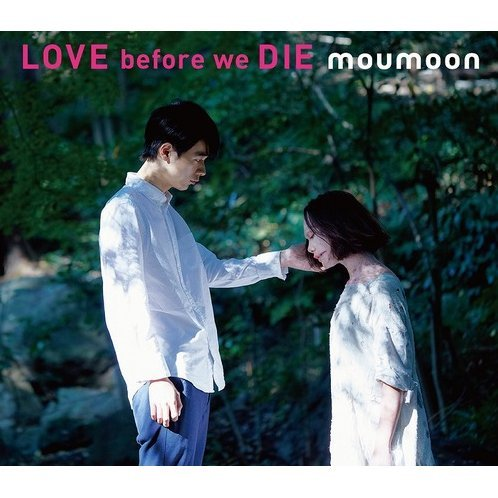 Love Before We Die [CD+2DVD]