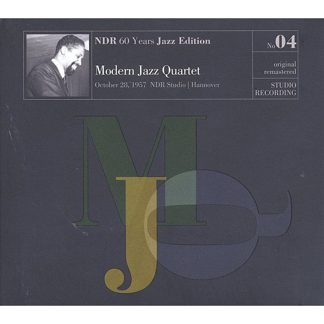 Modern Jazz Quartet: Vol. 4-Ndr 60 Years Jazz Edition