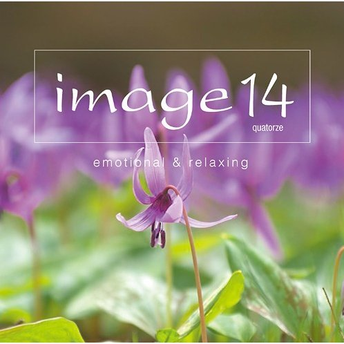 Image 14 Quatorze Emotional & Relaxing [Blu-spec CD2+DVD Limited Edition]
