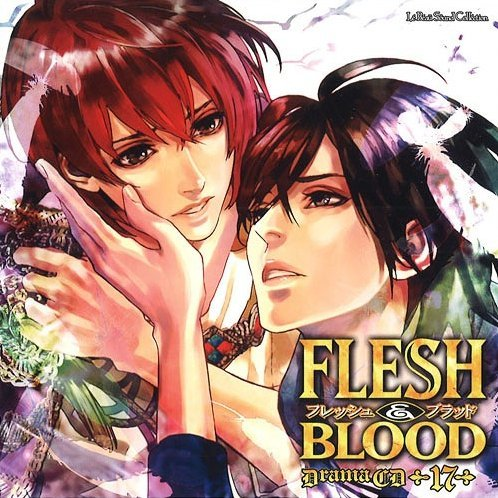Flesh & Blood Vol.17 (Lebeau Sound Collection Drama Cd)