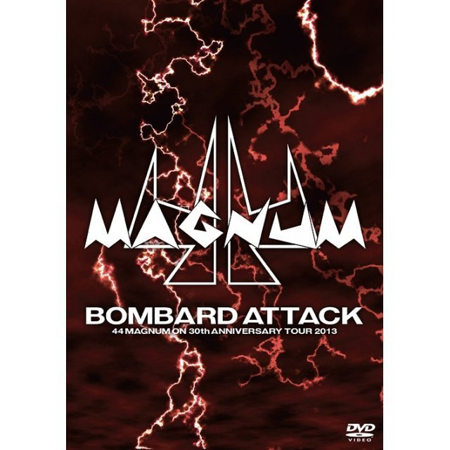 Bombard Attack - 44magnum On 30th Anniversary Tour 2013