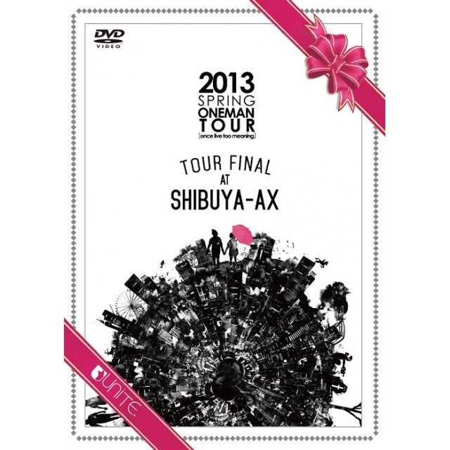 2013 Spring Oneman Tour [Once Live Too Meaning] Tour Final At Shibuya-ax