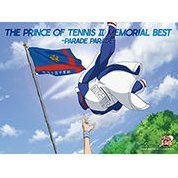 Prince Of Tennis II Memorial Best - Parade Parade [Limited Edition]