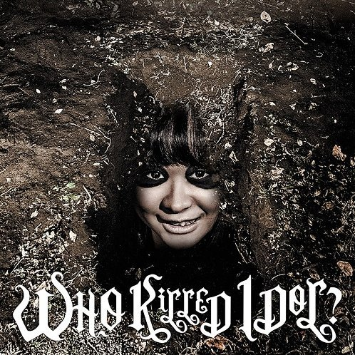 Who Killed Idol? [CD+DVD Type A Limited Pressing]