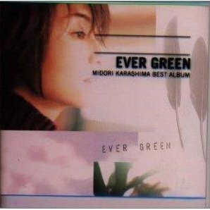 Ever Green Midori Karashima Best Album [SHM-CD Limited Edition]