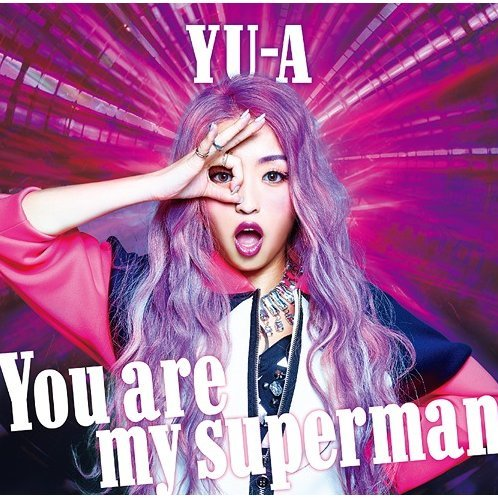 You Are My Superman [CD+DVD]