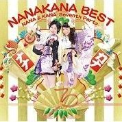 Nanakana Best Nana & Kana - Seventh Party [CD+DVD Limited Edition Nanakana Ver.]