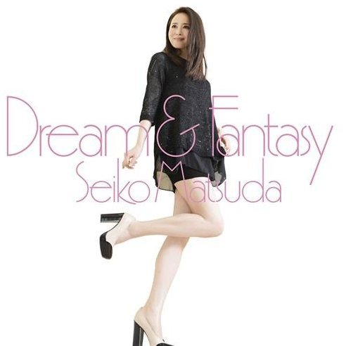 Dream & Fantasy [CD+DVD Limited Edition Type B]