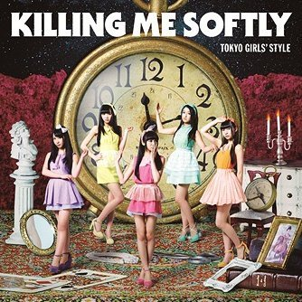 Killing Me Softly [Limited Edition Type C]