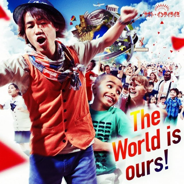 The World Is Ours! [CD+DVD Limited Edition]