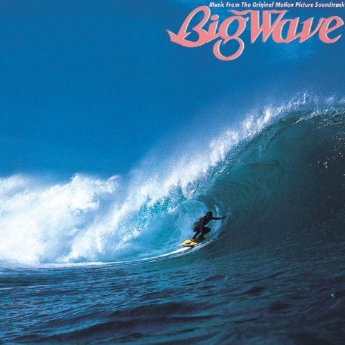 Big Wave - 30th Anniversary Edition