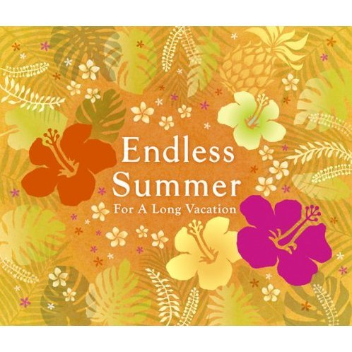 Endless Summer - For A Long Vacation