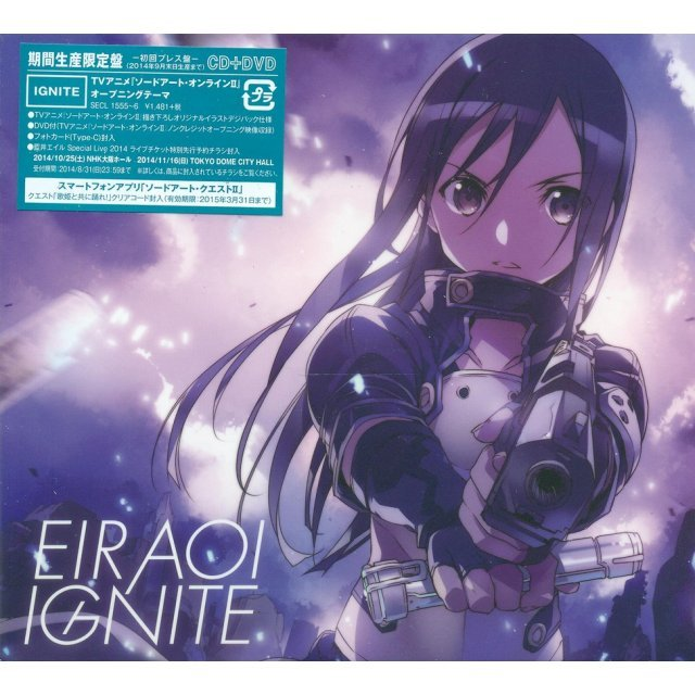 Ignite [CD+DVD Limited Pressing Anime Edition]