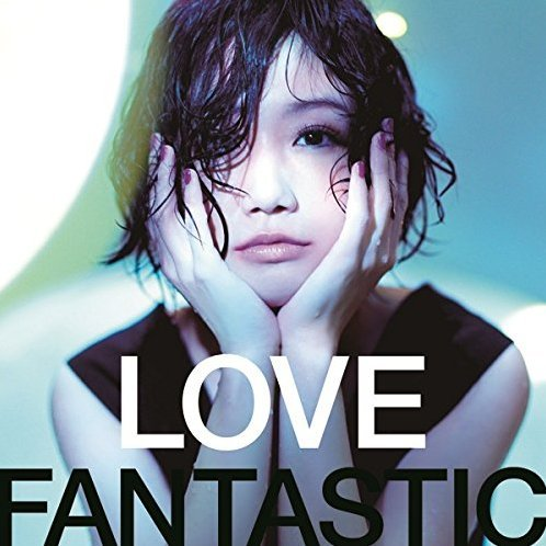 Love Fantastic [CD+DVD]