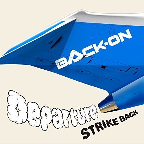 Departure / Strike Back