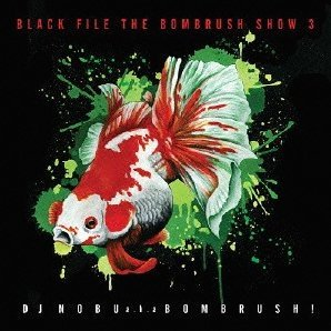 Black File The Bombrush Show Vol.3
